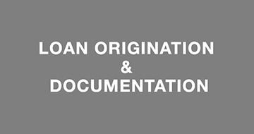 Loan Origination & Docs